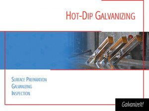 Galvanize It! Seminar HDG Slide
